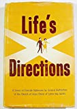 img - for Life's Directions: A Series of Fireside Addresses by the General Authorities of The Church of Jesus Christ of Latter-day Saints book / textbook / text book