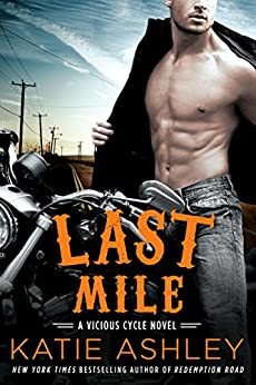 Last Mile (A Vicious Cycle Novel) by [Ashley, Katie]