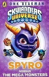 Skylanders Mask of Power: Spyro versus the Mega Monsters: Book 1 by Beakman, Onk, Activision Publishing Inc., Cooperatie Activis (2013)