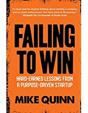 Failing To Win: Hard-earned lessons from a purpose-driven startup