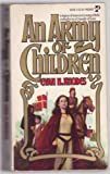 An Army of Children, Evan H. Rhodes, 0671825380