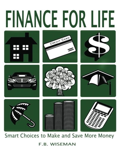 Download Finance for Life: Smart Choices to Make and Save More Money PDF
