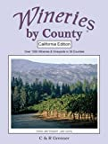 Wineries by County, Carol and Rodney Greener, 0615180477
