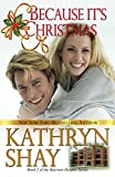 Because It's Christmas (Bayview Heights Book 2)