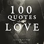 100 Quotes about Love |  divers auteurs