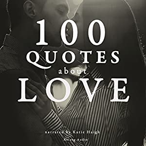 100 Quotes about Love Audiobook