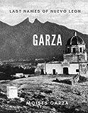 Garza: Last Names of Nuevo Leon