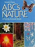 ABCs of Nature, Reader's Digest Editors, 0895771691