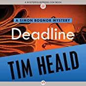 Deadline: Simon Bognor Mysteries, Book 3 | Tim Heald