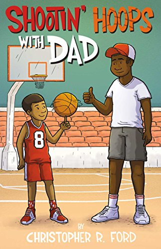 [Best] Shootin' Hoops With Dad<br />T.X.T