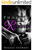 MMF BISEXUAL ROMANCE: Phoenix Running