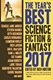The Year's Best Science Fiction & Fantasy 2017 Edition (The Year's Best Science Fiction and Fantasy)