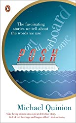 Port Out, Starboard Home: The Fascinating Stories We Tell About the words We Use