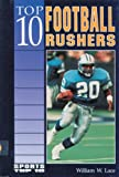 Top 10 Football Rushers, William W. Lace, 0894905198