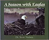 A Season with Eagles 9780896582477