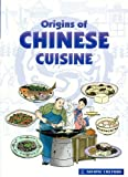 Origins of Chinese Cuisine, Xu Shitao, 9812293175