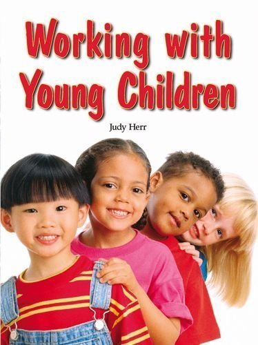 Working with Young Children 4th (fourth) Edition by Herr Ed.D., Judy [2008]