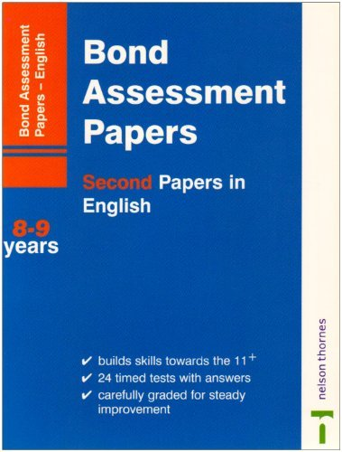 Bond Assessment Papers: Second Papers In English Years 8-9 by Bond J. M. Lindsay Sarah (2001-07-06) Pamphlet (Bond English Assessment Papers 6 7 Years)