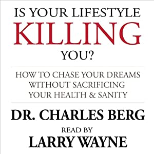 Is Your Lifestyle Killing You? Audiobook