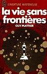 La Vie sans frontières par Guy Lyon Playfair