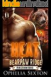 Heat: A Werebear + BBW Paranormal Romance (Bearpaw Ridge Firefighters Book 1)