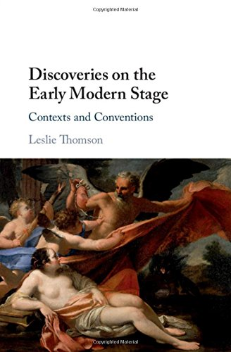 Discoveries on the Early Modern Stage: Contexts and - English Modern Early Stage