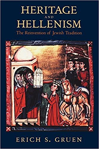 Heritage and Hellenism: The Reinvention of Jewish Tradition (Hellenistic Culture & Society) (Hellenistic Culture and Society) by Erich S Gruen (2002-02-26)