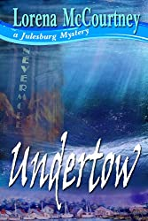 UNDERTOW (The Julesburg Mysteries, Book Three) (English Edition)