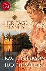 L'héritage des Broadmoor, tome 1 : L'héritage de Fanny par Peterson