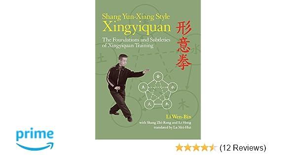 shang yun xiang style xingyiquan wen bin li zhi rong shang hong li mei hui lu