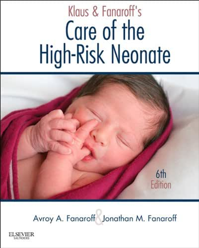 Klaus and Fanaroff's Care of the High-Risk Neonate E-Book: Expert Consult - Online and Print
