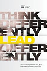 Think Differently Lead Differently Hardcover