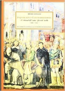 Book Inquisicion y contrarreforma.El Tribunal del Santo Oficio de Sevilla