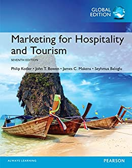 Amazon marketing for hospitality and tourism global edition marketing for hospitality and tourism global edition by kotler philip t fandeluxe Gallery