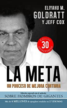 La Meta:Un Proceso de Mejora Continua (Goldratt Collection nº 1) de [Goldratt, Eliyahu M.]