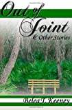 Out of Joint and Other Stories, Belea Keeney, 1461152860