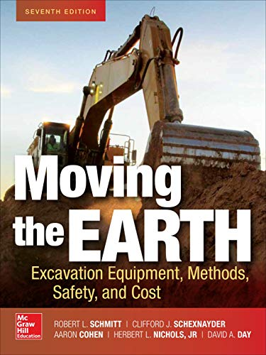 Moving the Earth: Excavation Equipment, Methods, Safety,, used for sale  Delivered anywhere in USA
