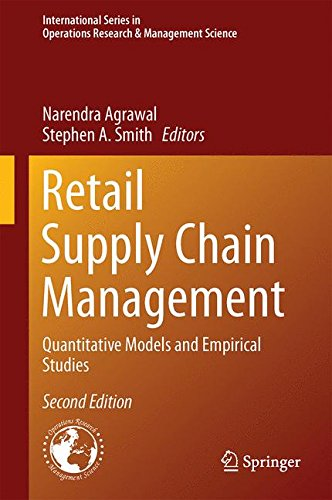 (Retail Supply Chain Management: Quantitative Models and Empirical Studies (International Series in Operations Research & Management Science))