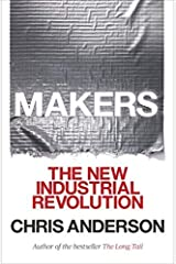 Makers: The New Industrial Revolution by Anderson Chris (2014-04-08) Paperback Paperback