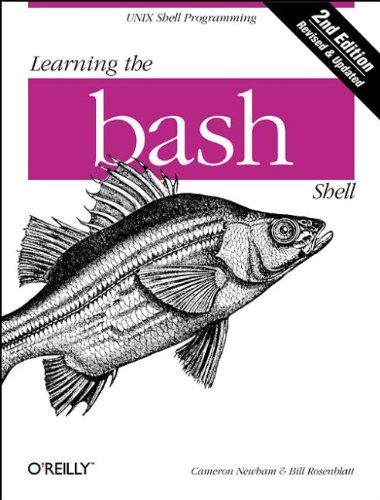 Learning the bash Shell, 2nd Edition by Brand: O'Reilly Media