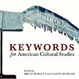 Keywords for American Cultural Studies, , 0814799485