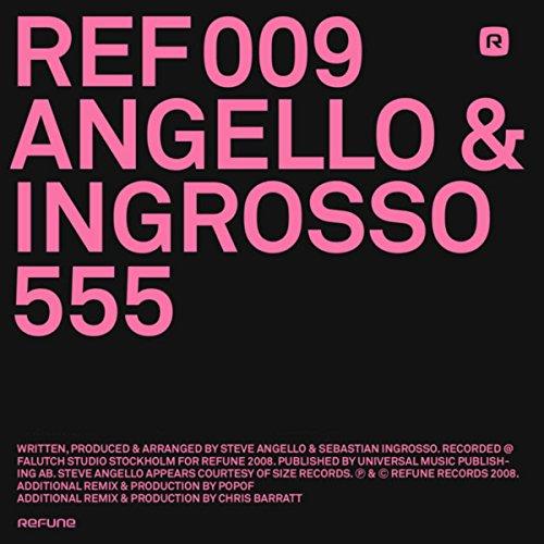555 (Popof Neo Trans Version) By Angello & Ingrosso (Popof