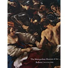 The Metropolitan Museum of Art Bulletin, Winter 2005, Volume LXII, Number 3 (front cover featuring Detail of Samson Captured by the Philistines, by Guercino, Vol. LXII)