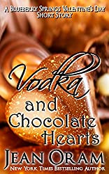 Vodka and Chocolate Hearts: A Blueberry Springs Valentine's Day Short Story Romance (Blueberry Springs Sweet Treats Book 3)