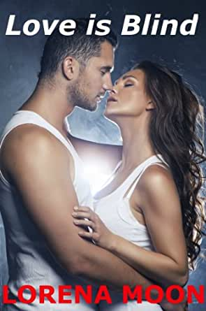 Love Is Blind - Kindle edition by Lorena Moon. Literature