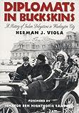 Diplomats in Buckskins, Herman J. Viola, 0806199350