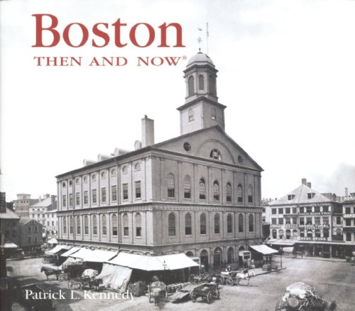 Boston Then and Now (Then & Now Thunder Bay)