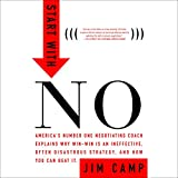 Start with No: The Negotiating Tools that the