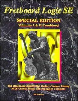 Book Fretboard Logic SE: Volumes I & II Combined (Fretboard Logic Guitar Method Ser)- Common