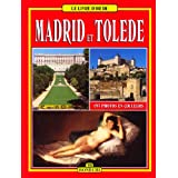 LIVRE D'OR : MADRID ET TOLÈDE